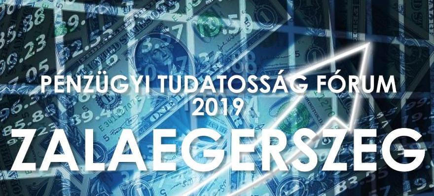 Pénzügyi Tudatosság Diákfórum 2019 - Zalaegerszeg