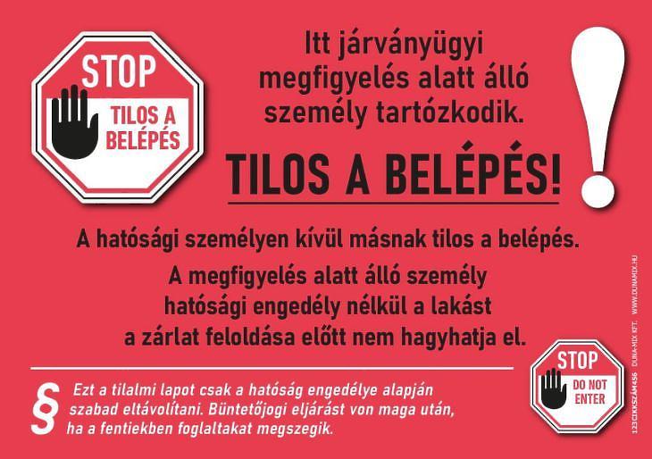 A 14 napos házi karanténba kerülők ajtajára ezt az értesítést ragasztják fel (Forrás: koronavirus.gov.hu)