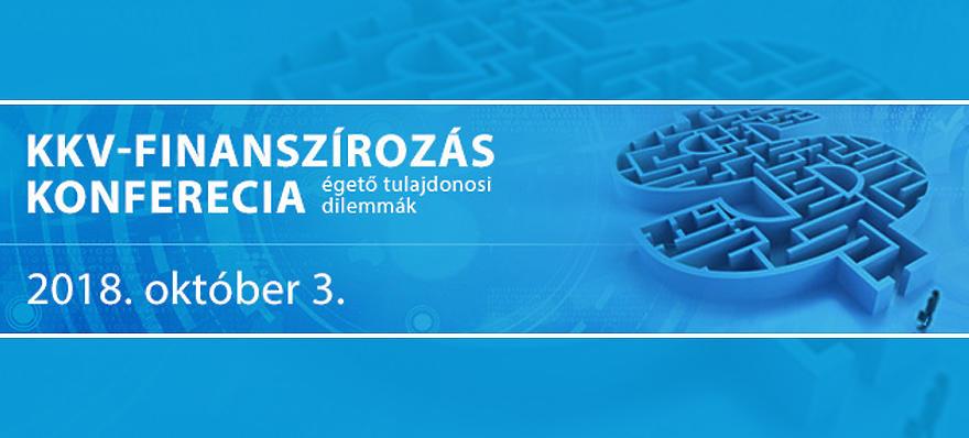 Privátbankár.hu – Menedzsment Fórum  – KKV-finanszírozás - égető tulajdonosi dilemmák 2018 - Konferencia