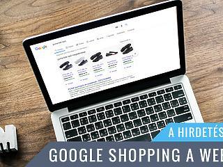 A Google Shopping által nyújtott lehetőségek